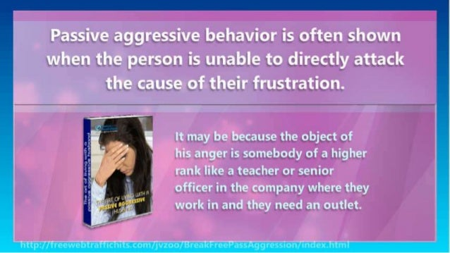 How to respond to passive aggressive behavior