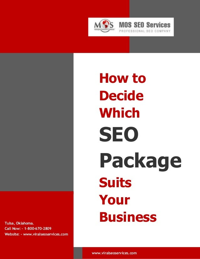 How to Decide Which  SEO Package  Tulsa, Oklahoma. Call Now: - 1-800-670-2809  Suits Your Business  Website: - www.viralse...