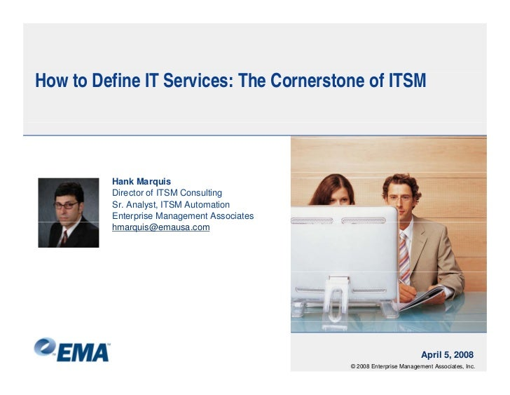 H to D fi IT S i How Define Services: Th Cornerstone of ITSM                      The C           f             Hank Marqu...