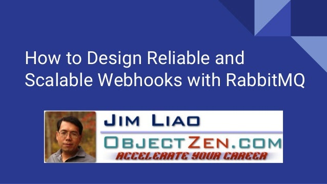 How to Design Reliable and Scalable Webhooks with RabbitMQ