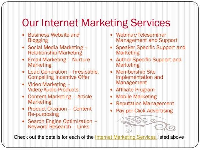 Our Internet Marketing Services    Business Website and                    Webinar/Teleseminar       Blogging           ...