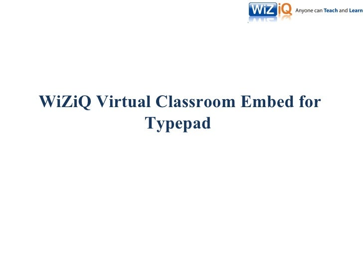 WiZiQ Virtual Classroom Embed for Typepad