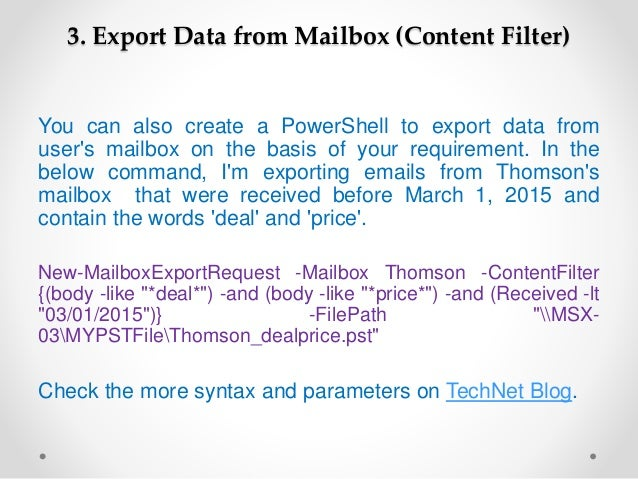 How to export Exchange 2010 mailbox to PST PowerShell