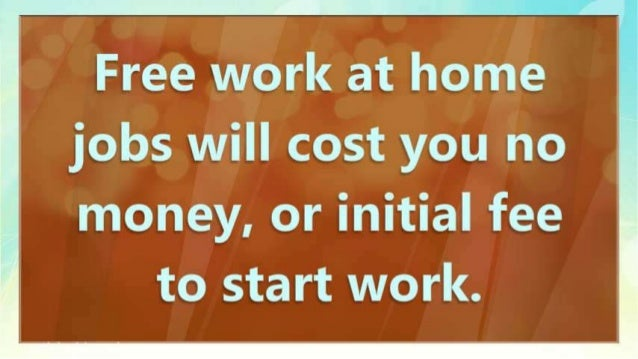 How To Find Free Work At Home Jobs For You