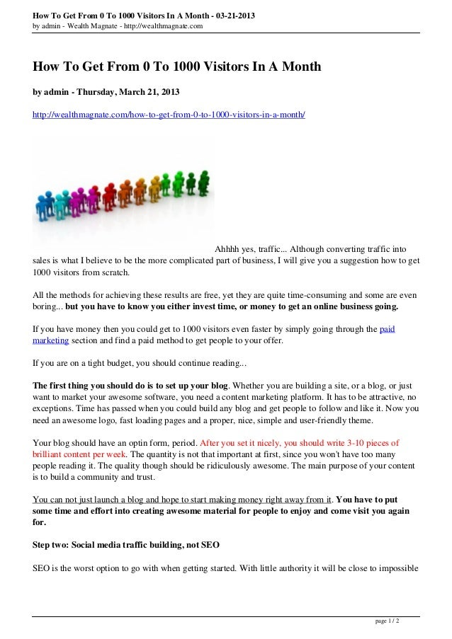How To Get From 0 To 1000 Visitors In A Month - 03-21-2013by admin - Wealth Magnate - http://wealthmagnate.comHow To Get F...