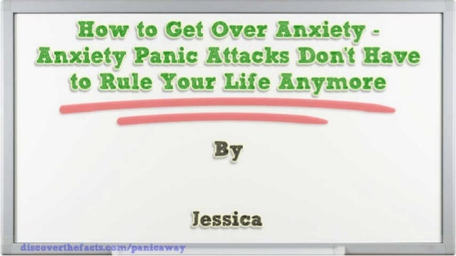 How To Get Over Anxiety