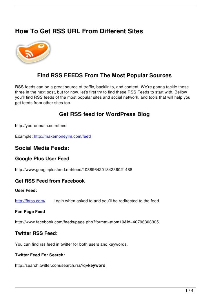 How To Get RSS URL From Different Sites             Find RSS FEEDS From The Most Popular SourcesRSS feeds can be a great s...