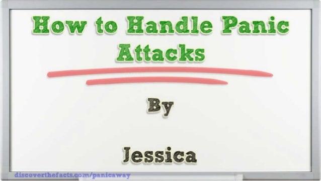 How To Handle Panic Attacks