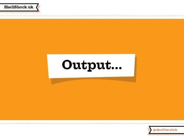 ShellShock.uk. @shelliwalsh Output...