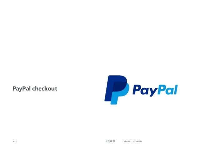 PayPal checkout 2017 Mobile UI/UX details