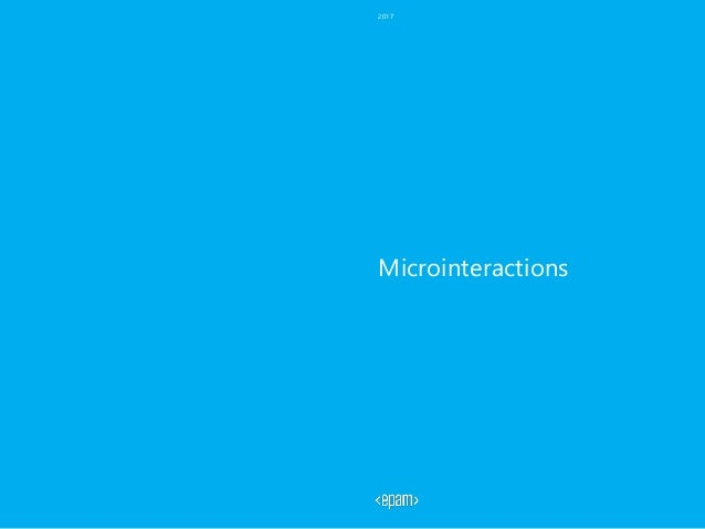 Microinteractions 2017