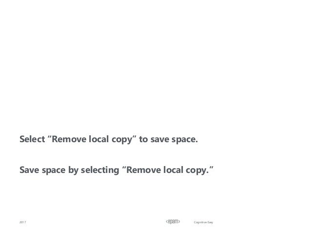 """Cognitive Easy Select """"Remove local copy"""" to save space. Save space by selecting """"Remove local copy."""" 2017"""