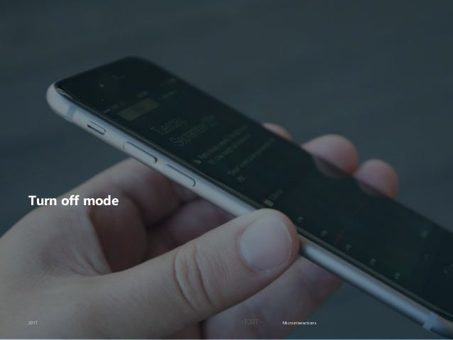 Microinteractions Turn off mode