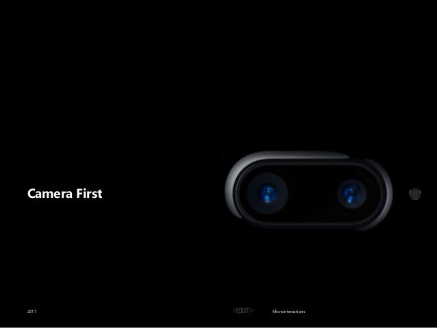 Microinteractions Camera First 2017
