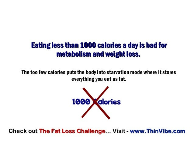 Less Than 1000 Calories A Day Weight Loss