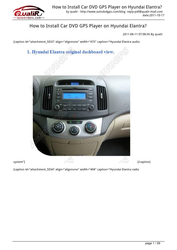 How to Install Car DVD GPS Player on Hyundai Elantra?                                     by qualir - http://www.autodvdgp...
