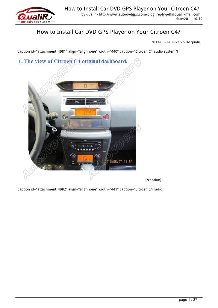 How to Install Car DVD GPS Player on Your Citroen C4?                                     by qualir - http://www.autodvdgp...