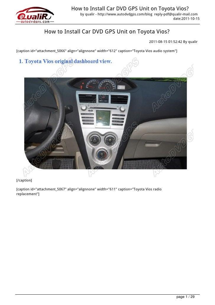 How to Install Car DVD GPS Unit on Toyota Vios?                                     by qualir - http://www.autodvdgps.com/...