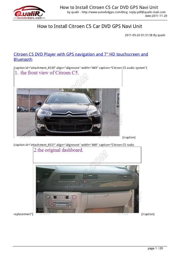 How to Install Citroen C5 Car DVD GPS Navi Unit                                     by qualir - http://www.autodvdgps.com/...