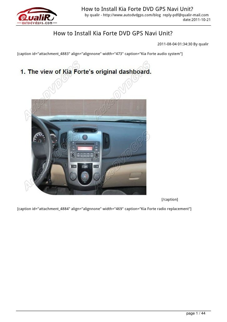 How to Install Kia Forte DVD GPS Navi Unit?                                     by qualir - http://www.autodvdgps.com/blog...