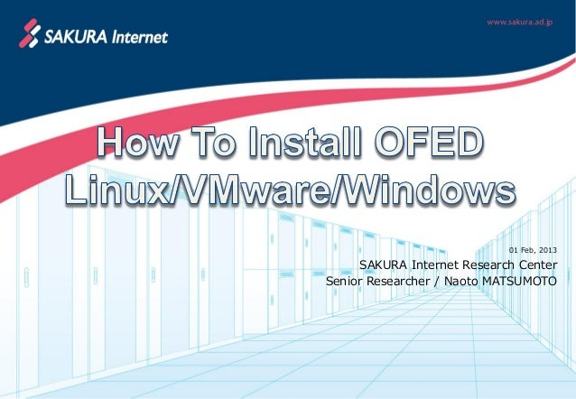 How To Install OFED Linux/VMware/Windows