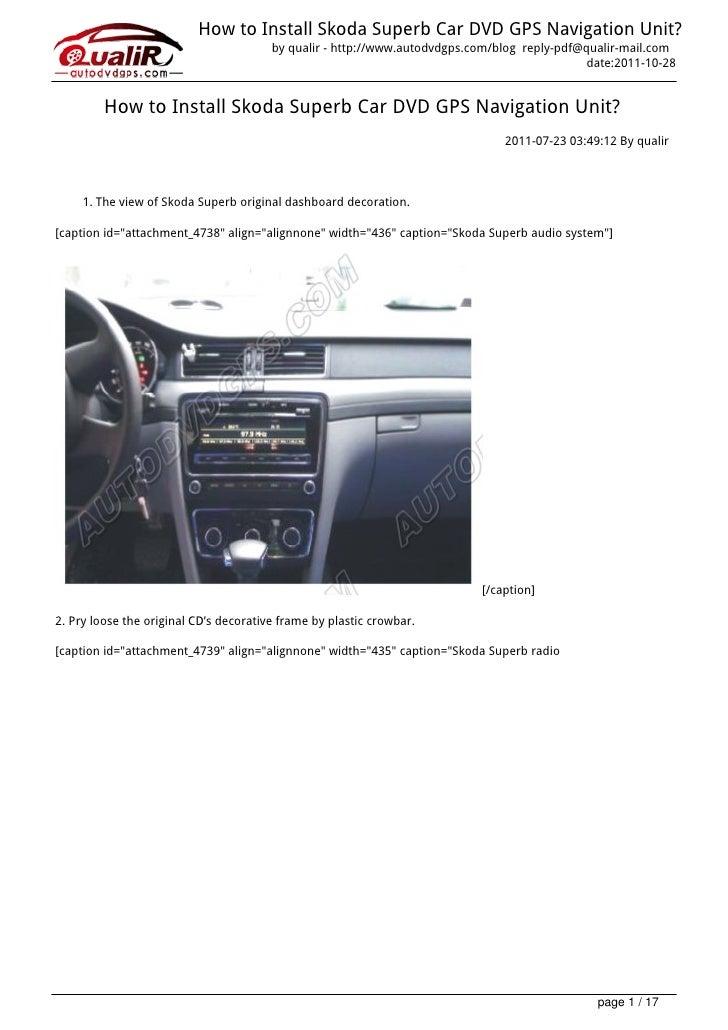How to Install Skoda Superb Car DVD GPS Navigation Unit?                                        by qualir - http://www.aut...