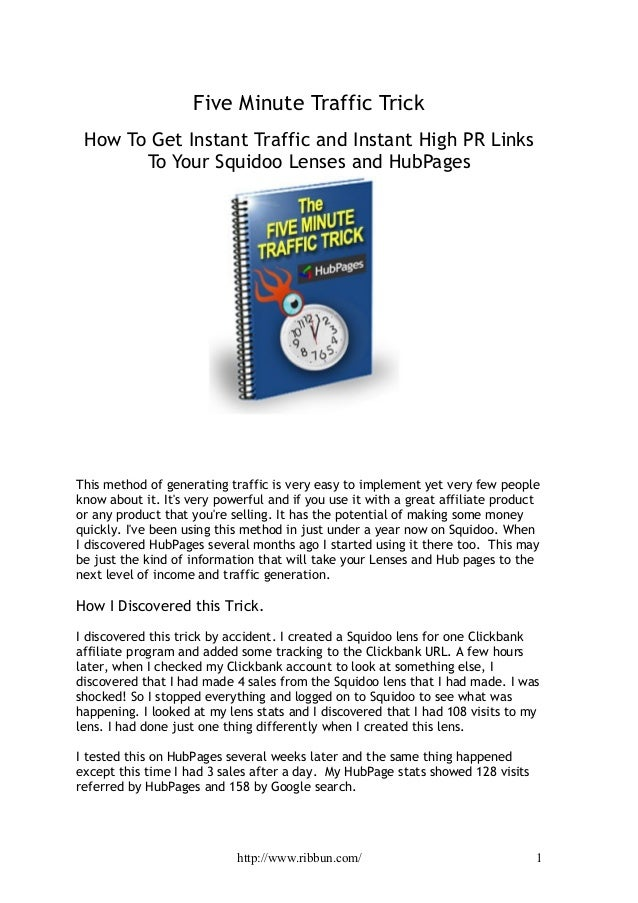 Five Minute Traffic Trick How To Get Instant Traffic and Instant High PR Links       To Your Squidoo Lenses and HubPagesTh...