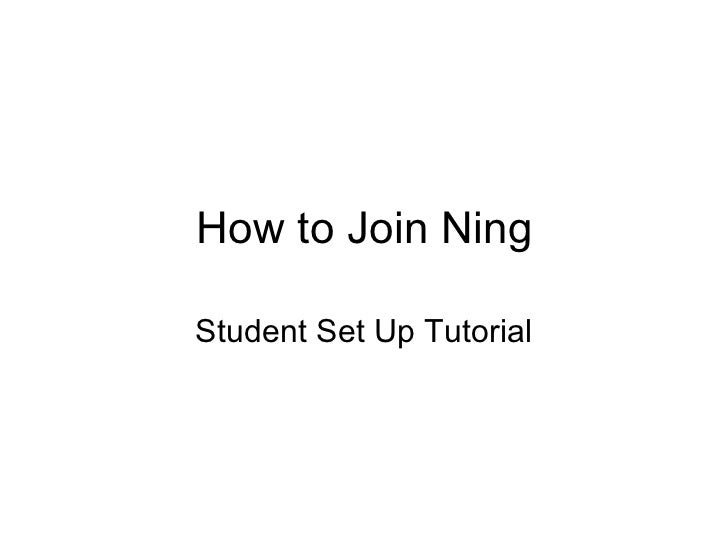 How to Join Ning Student Set Up Tutorial