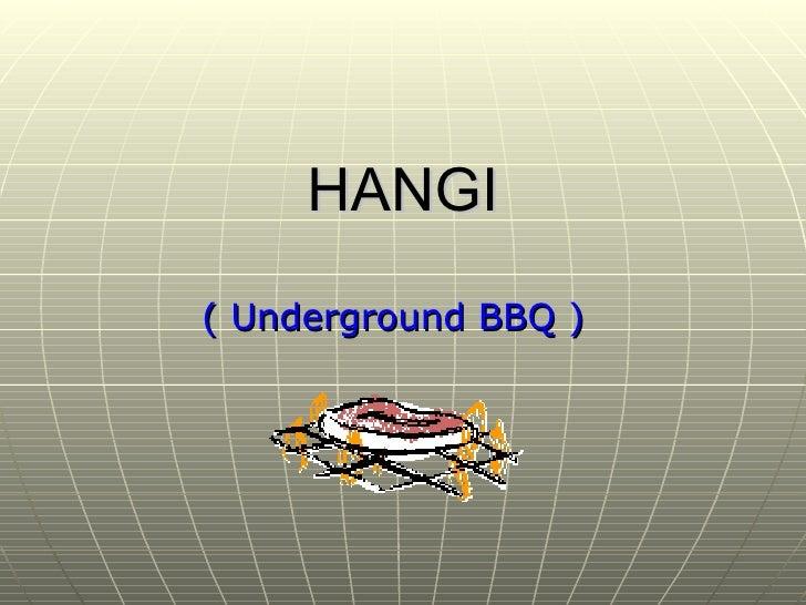HANGI ( Underground BBQ )