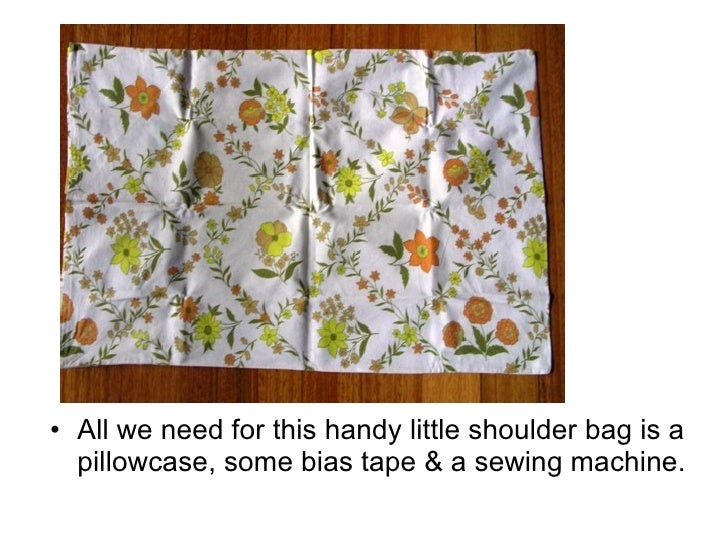 How To Make A Shoulder Bag From A Pillowcase Slide 2
