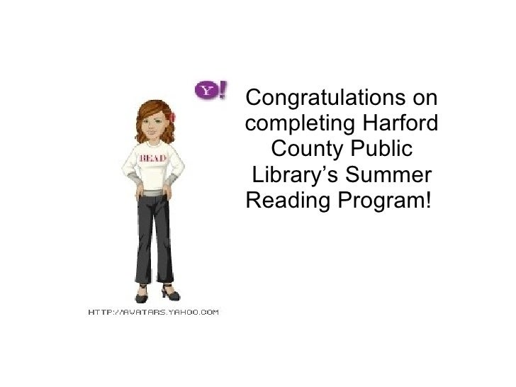 Congratulations on completing Harford County Public Library's Summer Reading Program!