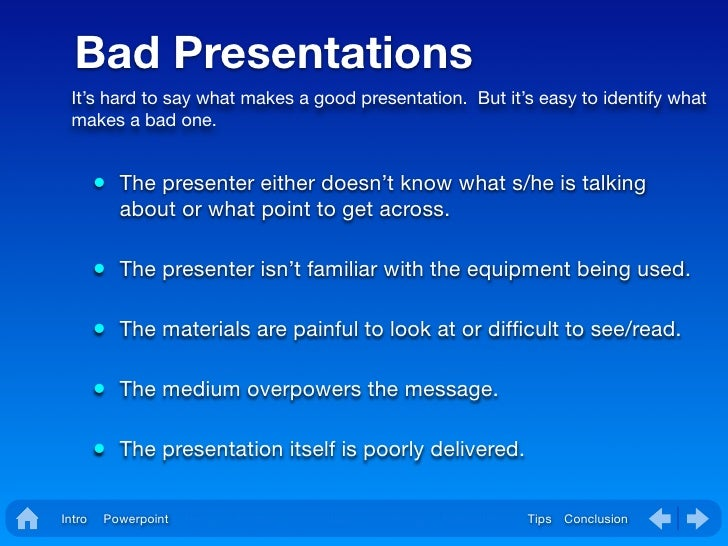 what makes a good presentation What indicates the overall success of the presentations read some facts about good and bad presentations and learn how to avoid common misteakes.