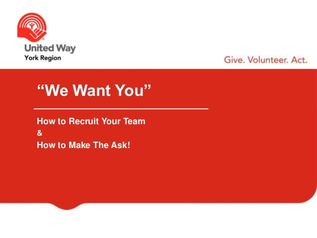 """""""We Want You"""" How to Recruit Your Team & How to Make The Ask!"""