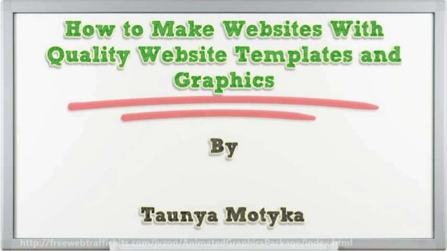 How to Make Websites With Quality Website Templates and Graphics Slide 2
