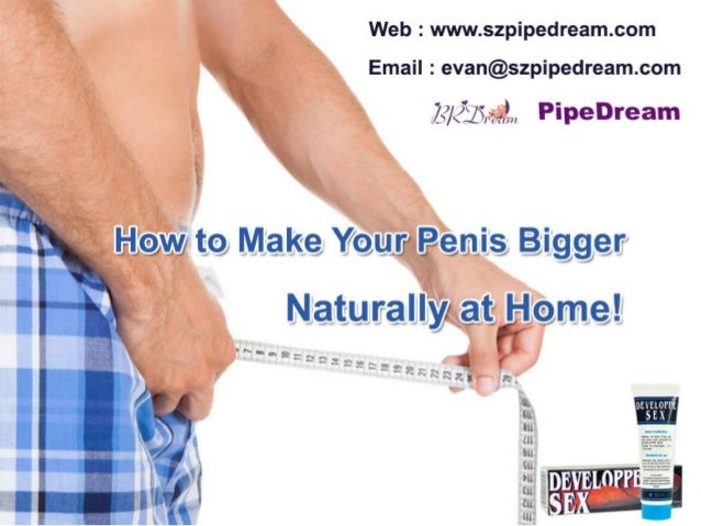 How To Make Your Penis Grow At Home