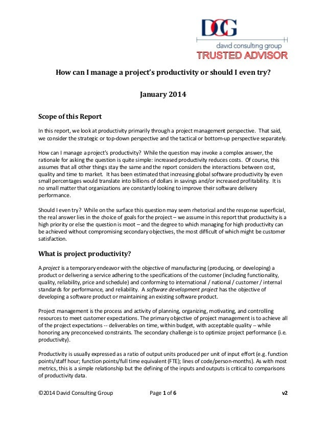 How can I manage a project's productivity or should I even try? January 2014 Scope of this Report In this report, we look ...
