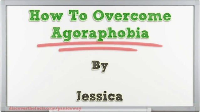 discovurthotactriaim/ pauieaway  There is phobia that is linked to the experience of panic attacks,   and that is agorapho...