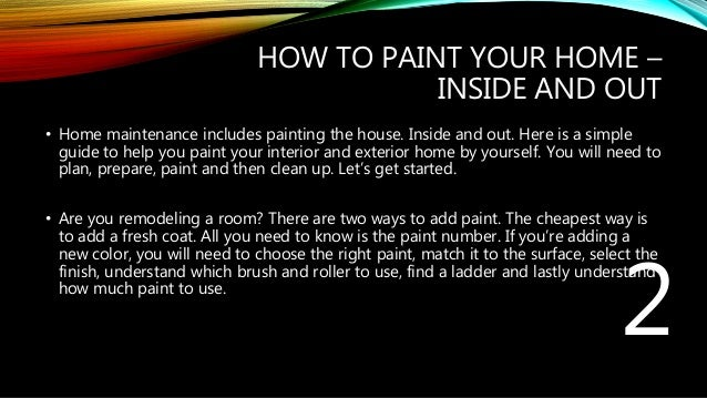 How To Paint Your Home Inside And Out
