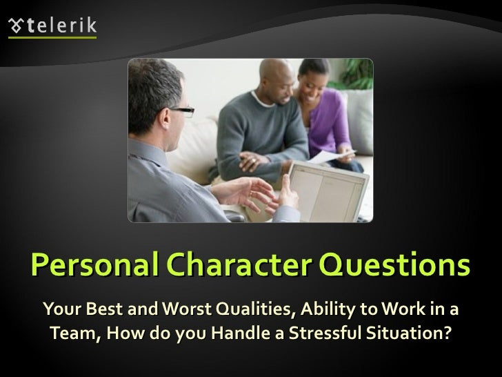 personal character questions your best