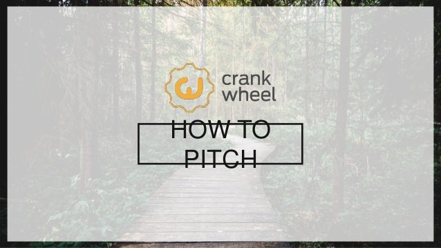 1SLIDE : HOW TO PITCH