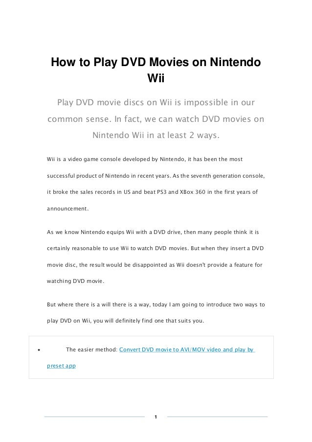 Copy Right www.imelfin.com  How to Play DVD Movies on Nintendo Wii Play DVD movie discs on Wii is impossible in our common...
