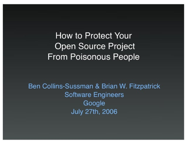 How to Protect Your Open Source Project From Poisonous People