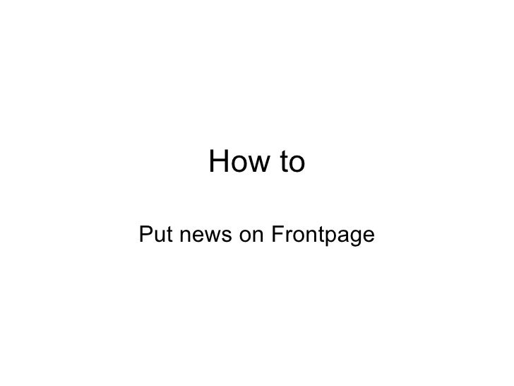 How to Put news on Frontpage