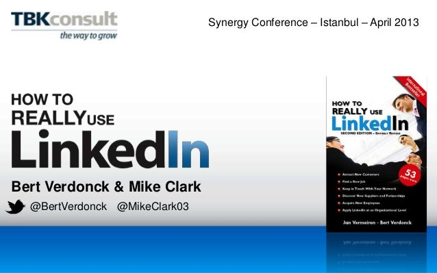 Bert Verdonck & Mike Clark@BertVerdonck @MikeClark03Synergy Conference – Istanbul – April 2013