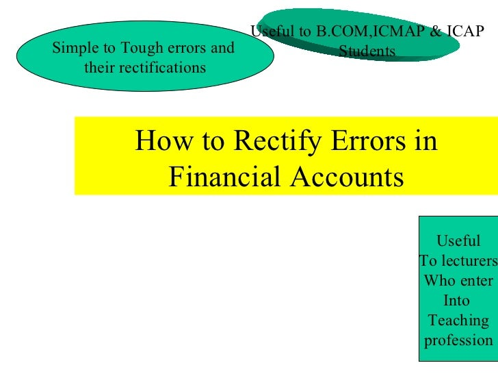How to Rectify Errors in Financial Accounts Simple to Tough errors and  their rectifications Useful to B.COM,ICMAP & ICAP ...
