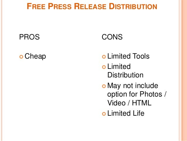 ... Distribution; 4. FREE PRESS RELEASE DISTRIBUTION PROS CONS ...