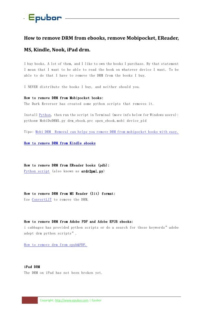 How to remove DRM from ebooks, remove Mobipocket, EReader,MS, Kindle, Nook, iPad drm.I buy books. A lot of them, and I lik...