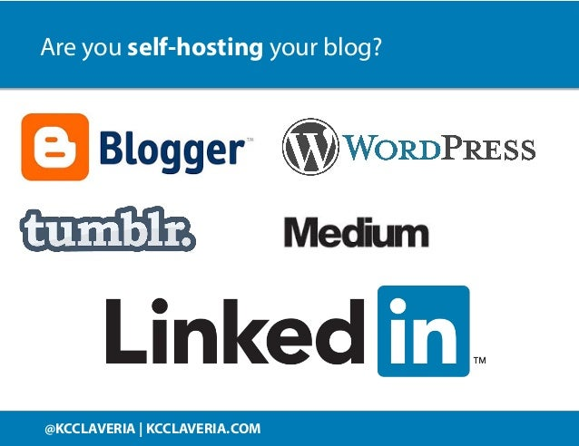 @KCCLAVERIA KCCLAVERIA.COM@KCCLAVERIA | KCCLAVERIA.COM Are you self-hosting your blog?