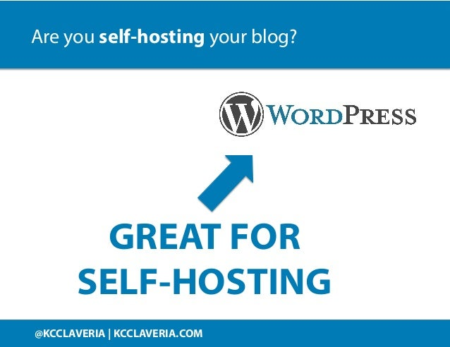 @KCCLAVERIA KCCLAVERIA.COM@KCCLAVERIA | KCCLAVERIA.COM GREAT FOR SELF-HOSTING Are you self-hosting your blog?