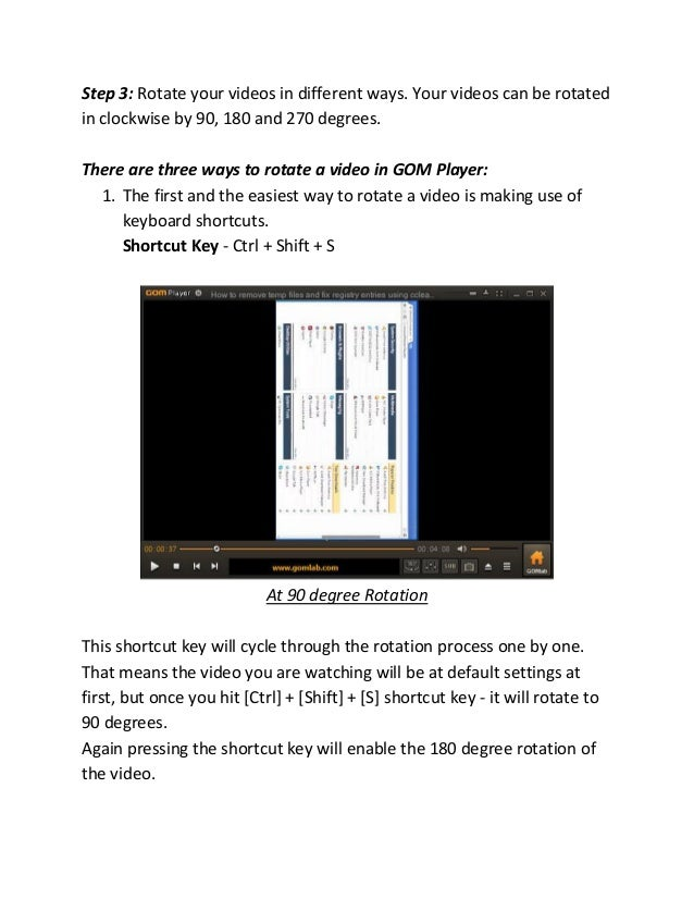 How to rotate a video using gom player 2 ccuart Gallery